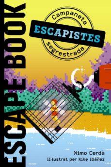 ESCAPISTES: CAMPANETA SEGRESTADA (ED. CATALÀ)