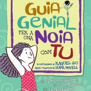 GUIA GENIAL PER A UNA NOIA COM TU CAT