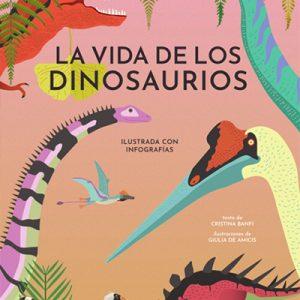 libro la vida de loes dinosaurios