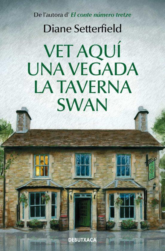 libro vet aqui una vegada la taverna swan