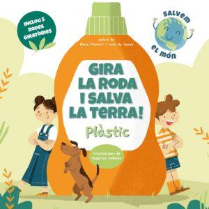 llibre gira la roda i salva la terra plastic