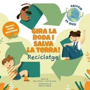llibre gira la roda i salva la terra reciclatge